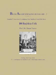Ethics in 10 Sections – Speaker: Hasan Yazıcı