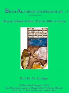 Knowing the Earth: Galileo, Darwin, Science and Faith – Speaker: M. Ali Alpar