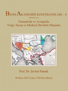 Tax, War, and Formation of the Central State in the Ottomans and Europe – Speaker: Şevket Pamuk