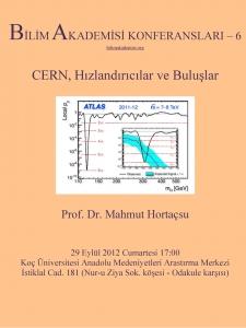 CERN, Accelerators and Inventions – Speaker: Mahmut Hortaçsu