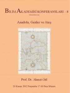 Anatolia, Genes and Fire – Speaker: Ahmet Gül