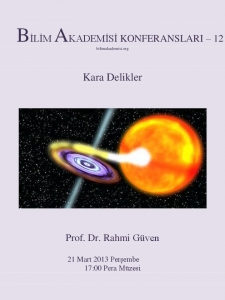 Black Holes – Speaker: Rahmi Güven