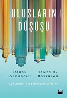 """Daron Acemoğlu """"Ulusların Düşüşü"""" - Doğan Kitap - 2013"""