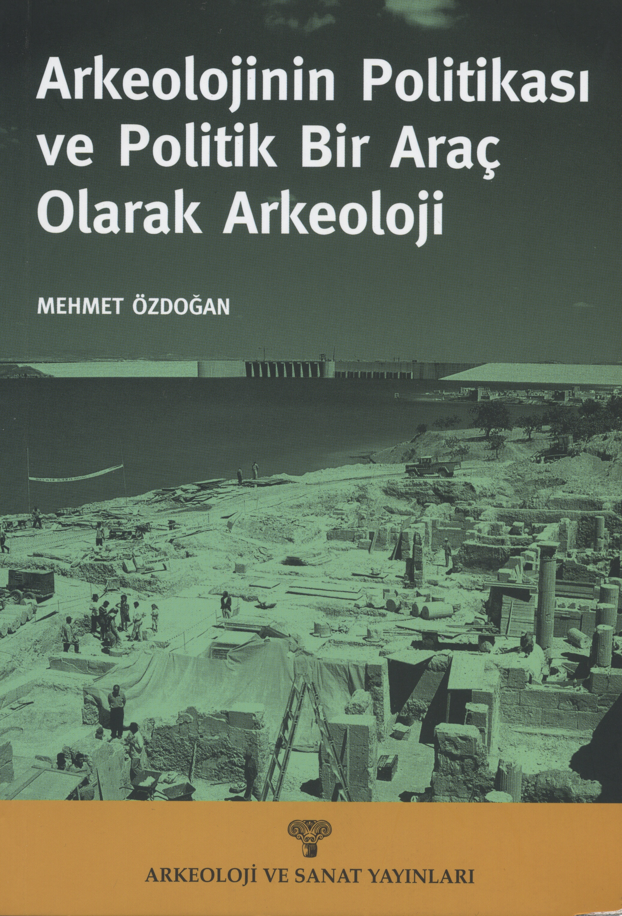 "Mehmet Özdoğan ""Europeanization and Tolerance in Turkey: The Myth of Toleration"" - Palgrave Macmillan - 8 Nisan 2013"
