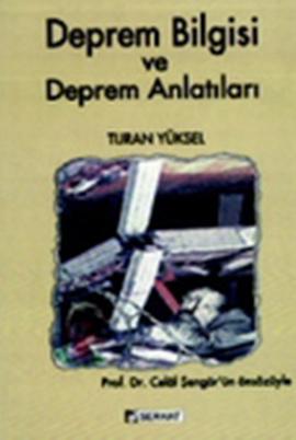 """Celal Şengör """"Deprem Bilgisi ve Deprem Anlatıları"""" - Serhat Yayınları"""