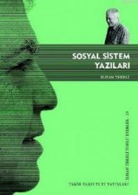 """İlhan Tekeli """"Sosyal Sistem Yazıları"""" - Tarih Vakfı Yurt Yayınları"""