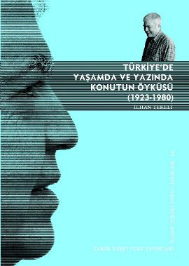 """İlhan Tekeli """"Türkiye Yaşamda ve Yazında Konutun Öyküsü"""" - Tarih Vakfı Yurt Yayınları"""