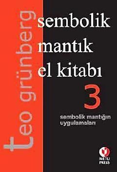 """Teo Grünberg """"Sembolik Mantık El Kitabı 3"""" - Gündoğan Yayınları"""
