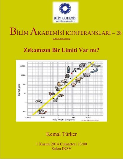 Does Our Intelligence Have a Limit? – Speaker: Kemal Türker