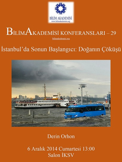 Beginning of the End in Istanbul: When Nature Collapses – Speaker: Derin Orhon