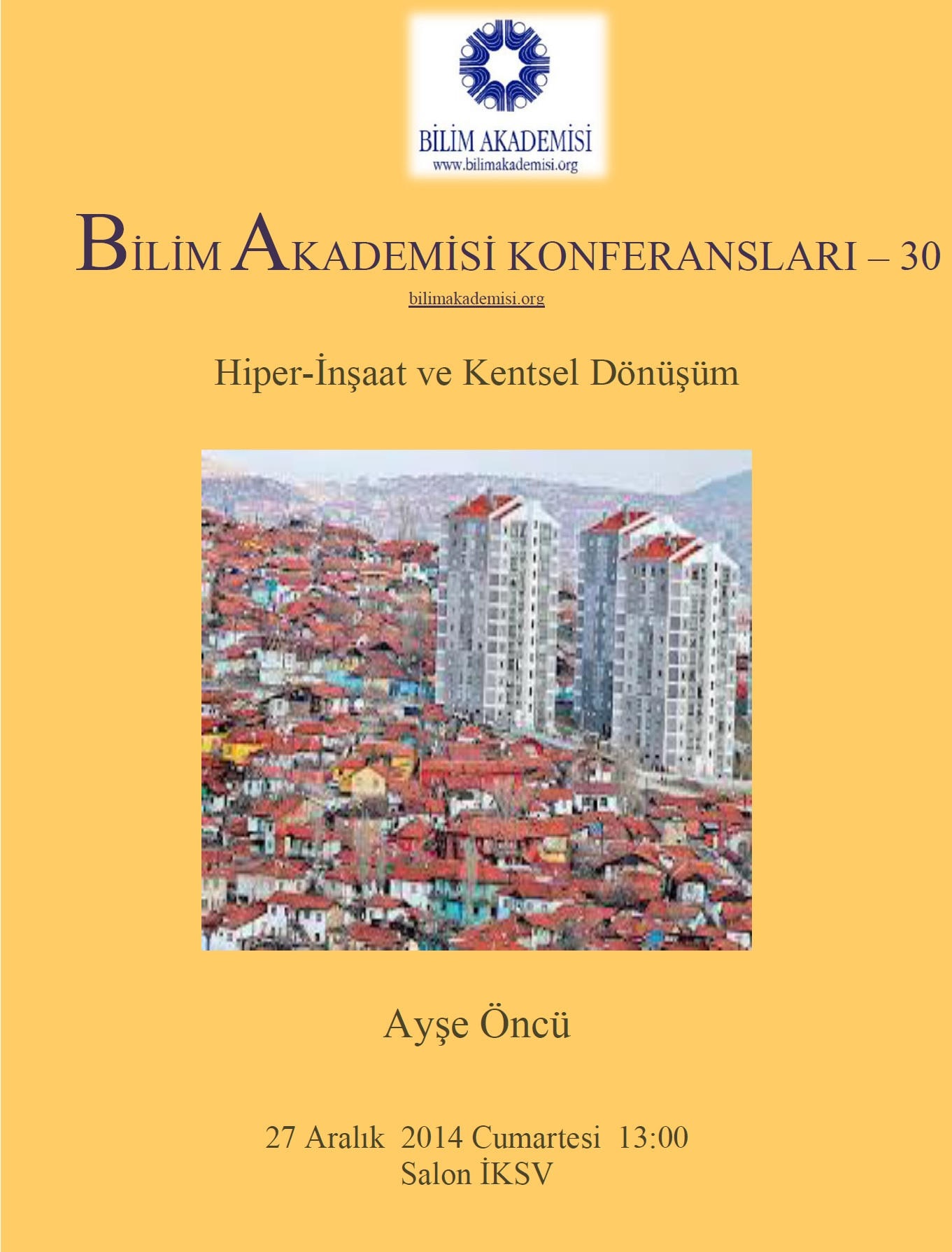 Hyper-Construction and Urban Transformation – Speaker: Ayşe Öncü