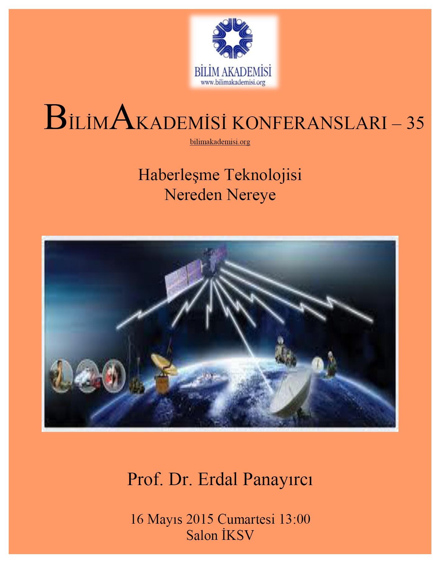Past and Future of Communication Technology  – Speaker: Erdal Panayırcı