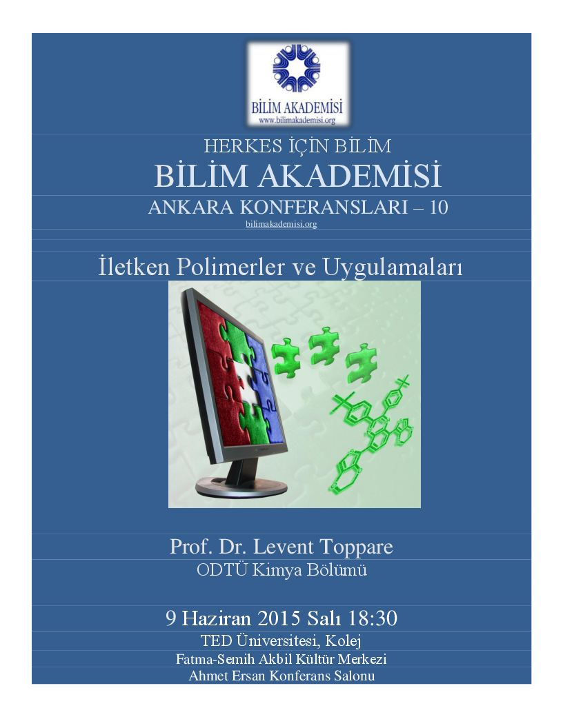 Conductive Polymers and Their Applications - Speaker : Levent Toppare